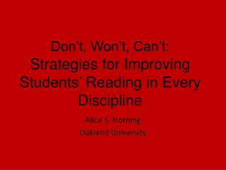 Don�t, Won�t, Can�t:    Strategies for Improving Students� Reading in Every Discipline
