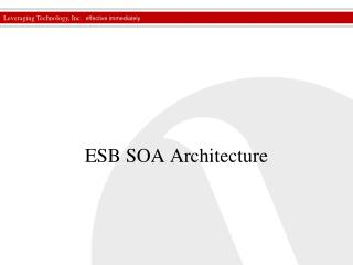ESB SOA Architecture