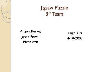 Jigsaw Puzzle 3 rd  Team