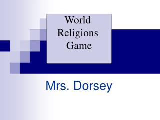 Mrs. Dorsey