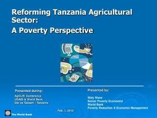 Reforming Tanzania Agricultural Sector: A Poverty Perspective