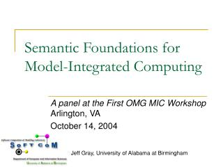 Semantic Foundations for Model-Integrated Computing