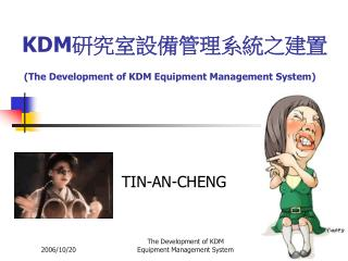 KDM 研究室設備管理系統之建置 (The Development of KDM Equipment Management System)