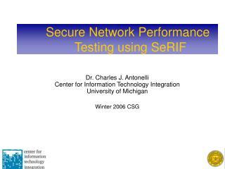 Secure Network Performance      Testing using SeRIF