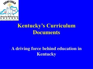 Kentucky's Curriculum Documents