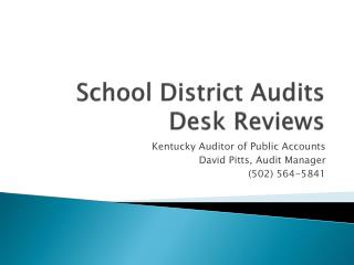 School District Audits Desk Reviews