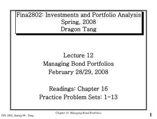 Fina2802: Investments and Portfolio Analysis Spring, 2008 Dragon Tang