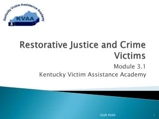 Restorative Justice and Crime Victims