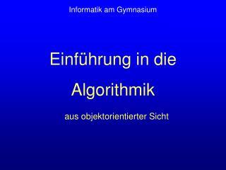 Einführung in die Algorithmik