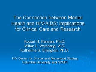 The Connection between Mental Health and HIV/AIDS: Implications for Clinical Care and Research
