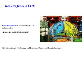 Paolo Branchini*  on behalf of the  KLOE  collaboration * Università and INFN ROMA III.