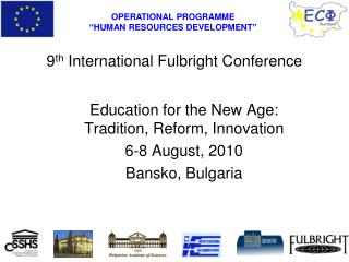9 th  International Fulbright Conference