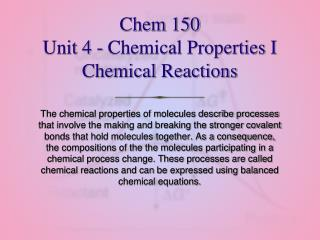 Chem 150 Unit 4 - Chemical Properties I Chemical Reactions