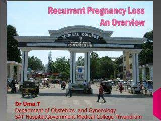 Recurrent Pregnancy Loss An Overview