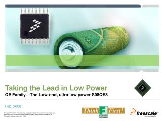 Taking the Lead in Low Power  QE Family�The Low-end, ultra-low power S08QE8