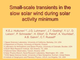 Small-scale transients in the slow solar wind during solar activity minimum