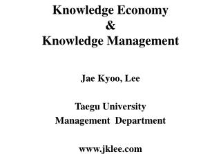 Knowledge Economy  &  Knowledge Management