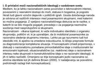 I. O privlačni moči nacionalističnih ideologij v sodobnem svetu