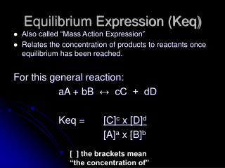 Equilibrium Expression (Keq)