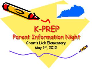K-PREP  Parent Information Night