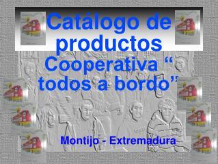 """Catálogo de productos  Cooperativa """" todos a bordo"""""""