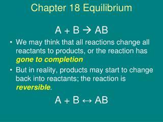Chapter 18 Equilibrium