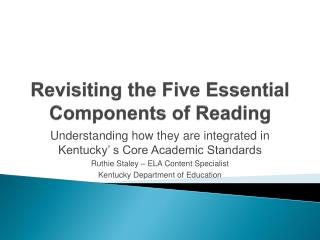 Revisiting the Five Essential Components of Reading