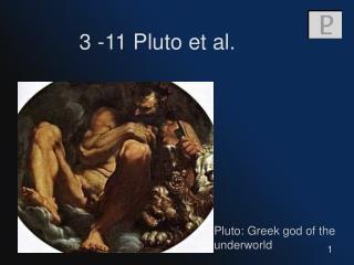 3 -11 Pluto et al.