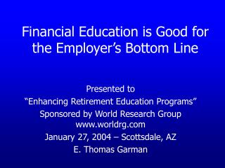 Financial Education is Good for the Employer�s Bottom Line