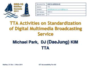 TTA Activities on Standardization of Digital Multimedia Broadcasting Service