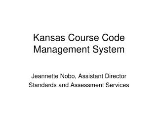 Kansas Course Code Management System