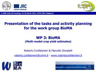Presentation of the tasks and activity planning for the work group BioMA