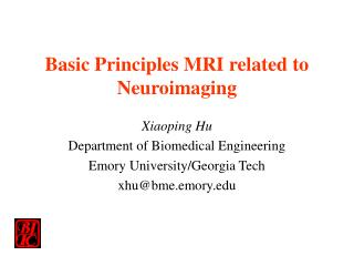Basic Principles MRI related to Neuroimaging