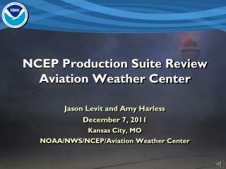 NCEP Production Suite Review Aviation Weather Center