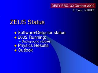 ZEUS Status