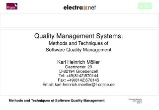 Quality Management Systems: Methods and Techniques of  Software Quality Management