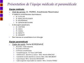 Présentation de l'équipe médicale et paramédicale