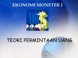 EKONOMI MONETER I