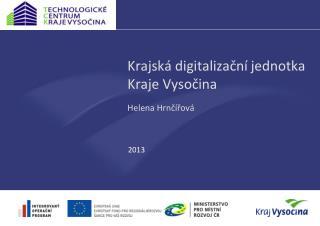 Krajská digitalizační jednotka Kraje Vysočina