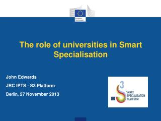 The role of universities in Smart Specialisation