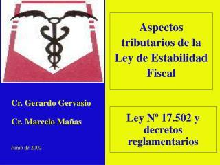 Ley Nº 17.502 y decretos reglamentarios