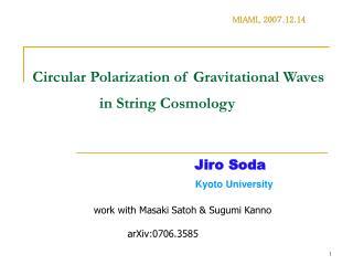Circular Polarization of Gravitational Waves                          in String Cosmology