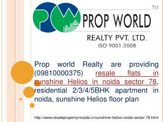 Sunshine Helios Resale Price - 09810000375 Sector-78 Noida