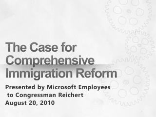 The Case for Comprehensive Immigration Reform