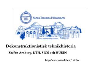 Stefan Arnborg, KTH, SICS och HUBIN
