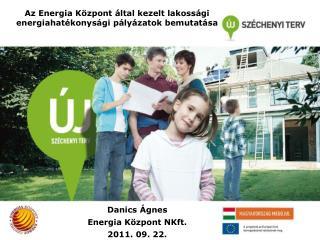Az Energia Központ által kezelt lakossági energiahatékonysági pályázatok bemutatása