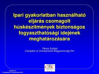 Pércsi Szilárd Campden & Chorleywood Magyarország Kht.