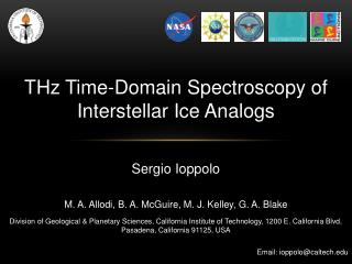 THz Time-Domain Spectroscopy of Interstellar Ice Analogs