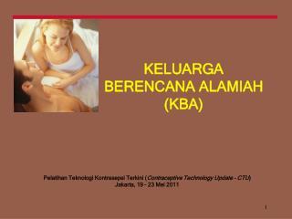 KELUARGA BERENCANA ALAMIAH  (KBA)