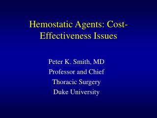 Hemostatic Agents: Cost-Effectiveness Issues